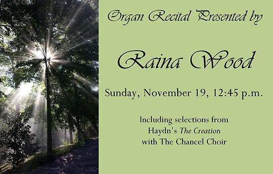 Raina Wood, Organ Recital