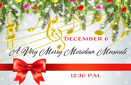 A Very Merry Meridian Musicale
